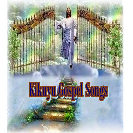 Kikuyu Gospel Songs