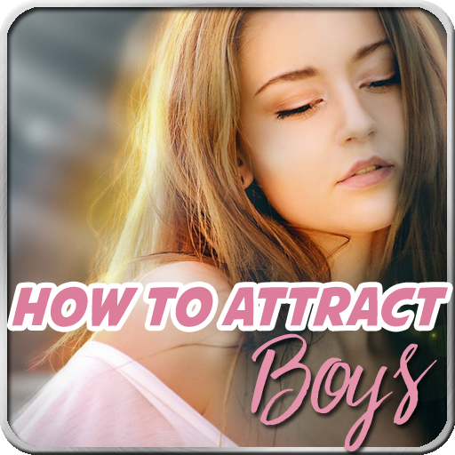 How To Attract Boys