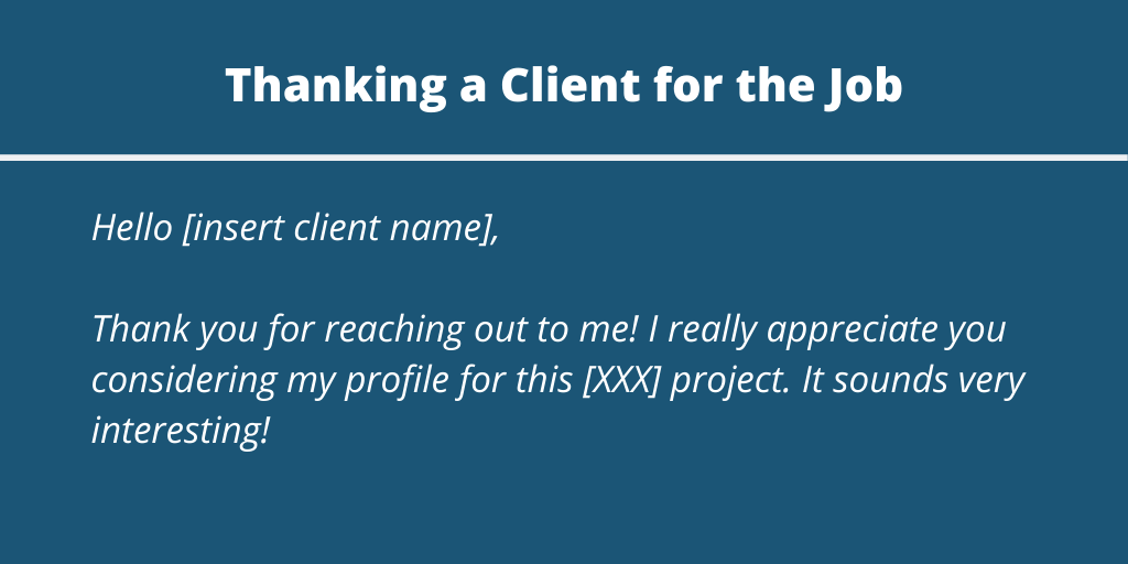 Template text to thanking a client for a job opportunity