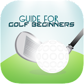 Guide for Golf Beginners
