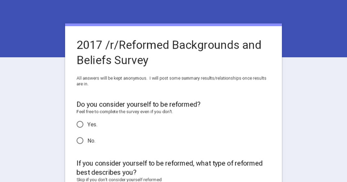 Reformed Theology 2017 /r/Reformed Backgrounds and Beliefs Survey - He that shall endure unto the end shall be entered in a book giveaway  Calvinism
