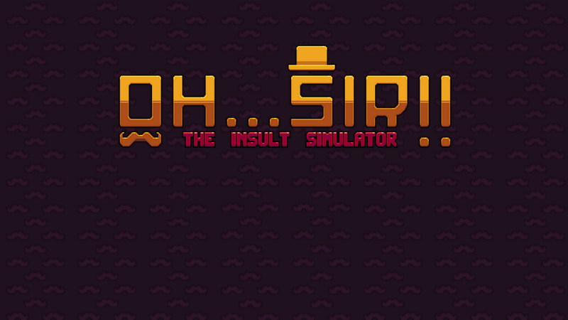 Oh…Sir! The Insult Simulator v1.11