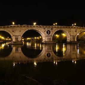 Ponte Sisto by Juan Tomas Alvarez Minobis - Buildings & Architecture Bridges & Suspended Structures ( rome, night, lake, bridge, light,  )