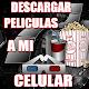 Bajar Y Descargar Películas MP4 A Mi Celular Guide