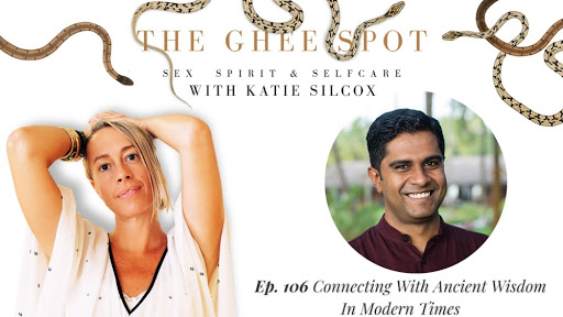 Ep. 106 Connecting With Ancient Wisdom In Modern Times (a podcast from Ayurvedic Healing & Beyond)