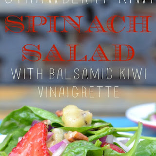 Strawberry Kiwi Spinach Salad with Balsamic Kiwi Vinaigrette