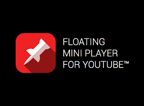 Floating for YouTube™