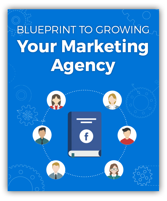 The facebook ads manager client acquisition blueprint how to grow your marketing agency get better clients malvernweather Image collections