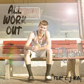 All Work out (feat. C. J King)