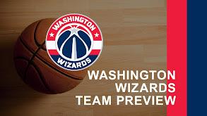 Washington Wizards Team Preview thumbnail