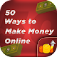 Download 50 Ways to Make Money Online For PC Windows and Mac