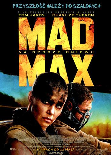 Przód ulotki filmu 'Mad Max: Na Drodze Gniewu'