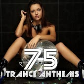 75 Trance Anthems