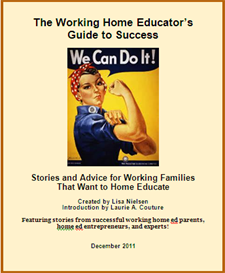 The Working Home Educator's Guide to Success | Other Files | Everything Else