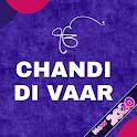Chandi Di Vaar With Audio Hindi English & Punjabi icon