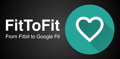 FitToFit - Fitbit to Google Fit - Apps on Google Play