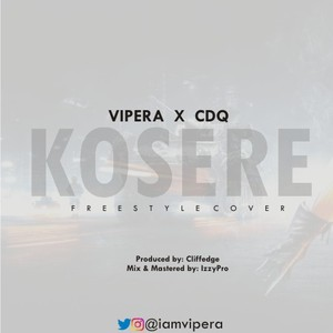 Cover Art for song KOSERE | @iamvipera