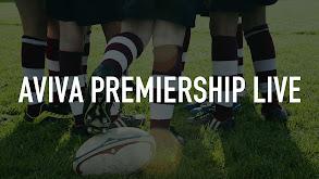 Aviva Premiership Live thumbnail