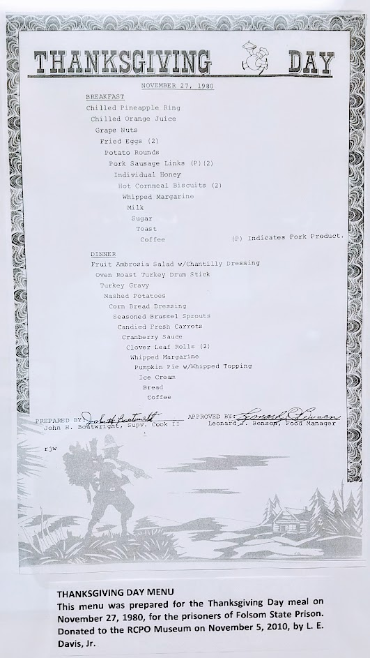 Thanksgiving Day Menu on November 27, 1980 for the prisoners, at the Folsom Prison Museum