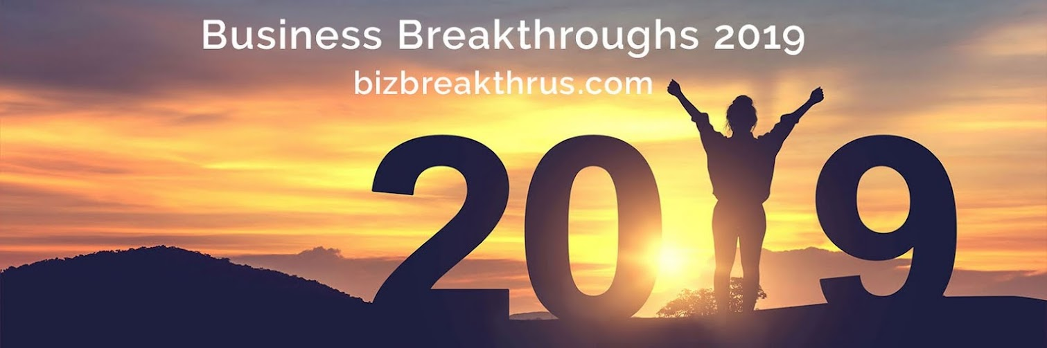 Business Breakthroughs: Make 2019 Your Year