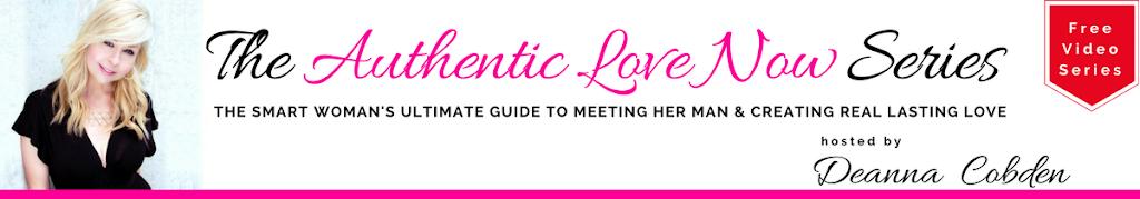 Authentic Love Now Series Deanna Cobden