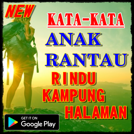 Kata Anak Rantau Rindu Kampung Halaman Apk Latest Version 1 0 1 Download Now