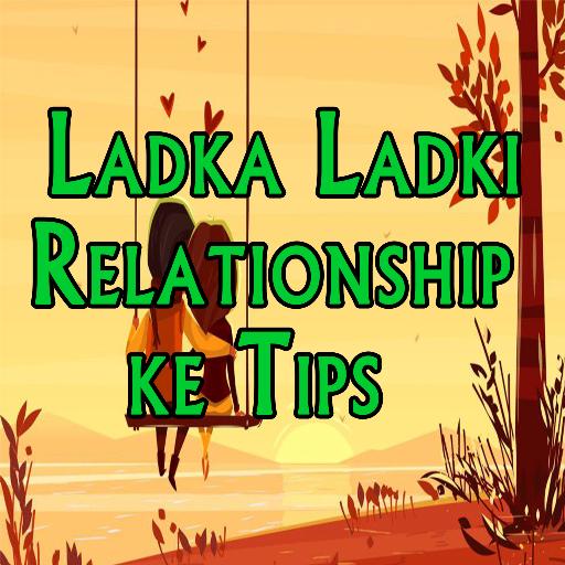 Ladka Ladki Relationship Tips - Apps on Google Play