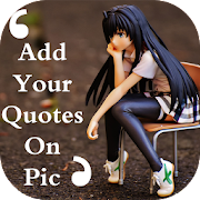 quotes on my pic & quotes app