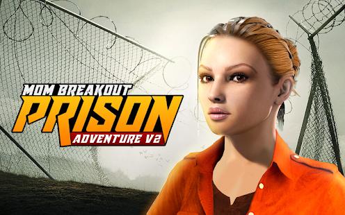 Mom Breakout Prison Adventure V2 - náhled