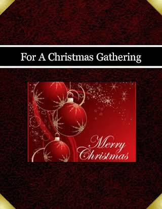 For A Christmas Gathering