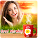 Download Good Morning Photo Frames For PC Windows and Mac