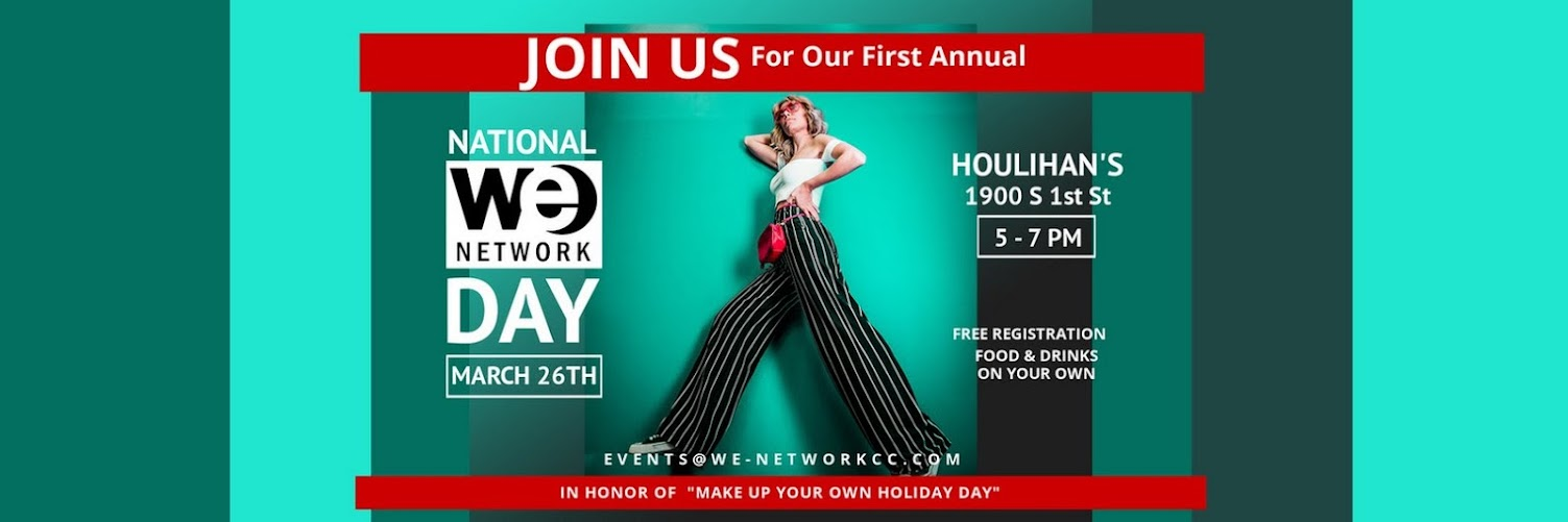 National WE Network Day   March 26th   5 - 7 PM