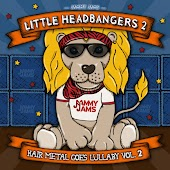 Little Headbangers 2: Hair Metal Goes Lullaby, Vol. 2