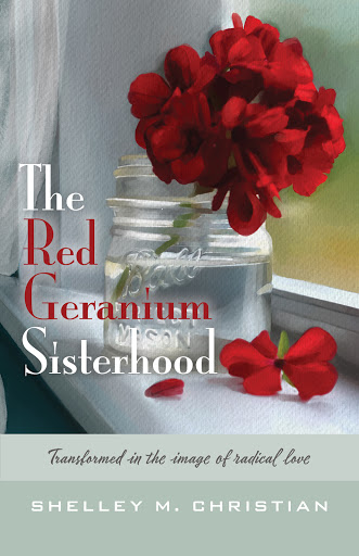 The Red Geranium Sisterhood