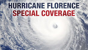 Hurricane Florence Special Coverage thumbnail
