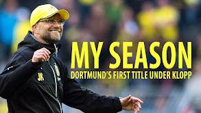 My Season: Dortmund`s First Title Under Klopp thumbnail