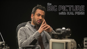 The Big Picture With Kal Penn thumbnail