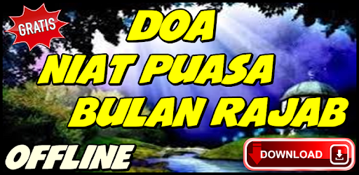 Doa Niat Puasa Bulan Rajab On Windows Pc Download Free 21 20 21 Com Doaniatpuasabulanrajab Doadoahaditsdev