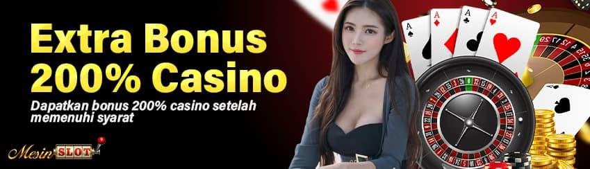 Extra Bonus 200% Casino