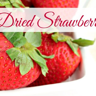 Dried Strawberries Recipes.