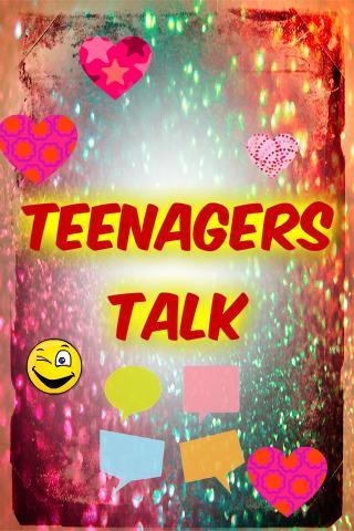 Teenagers Talks