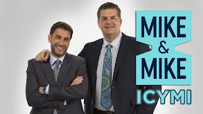 Mike and Mike: ICYMI thumbnail