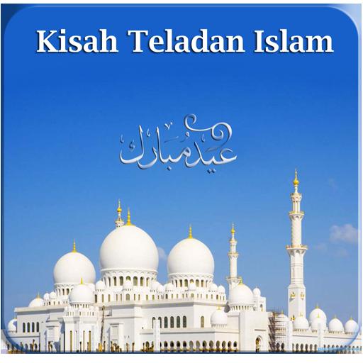 Kisah Teladan Islam