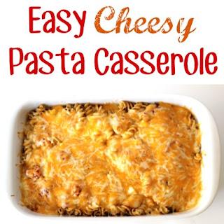 Easy Cheesy Pasta Casserole Recipe!