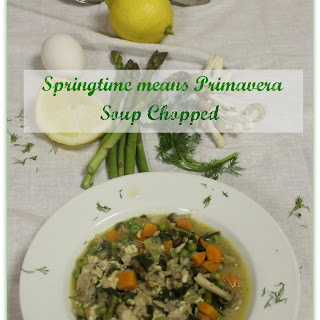 Springtime means Primavera Soup Chopped