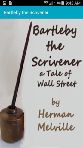 Listen Bartleby the Scrivener