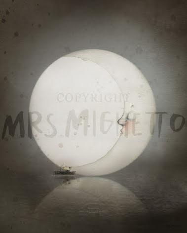 Mrs.Mighetto Dear Moon
