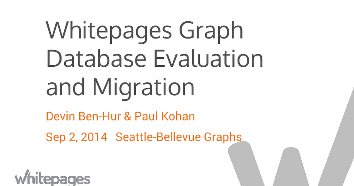 Whitepages graph database evaluation and migration google slides malvernweather Image collections