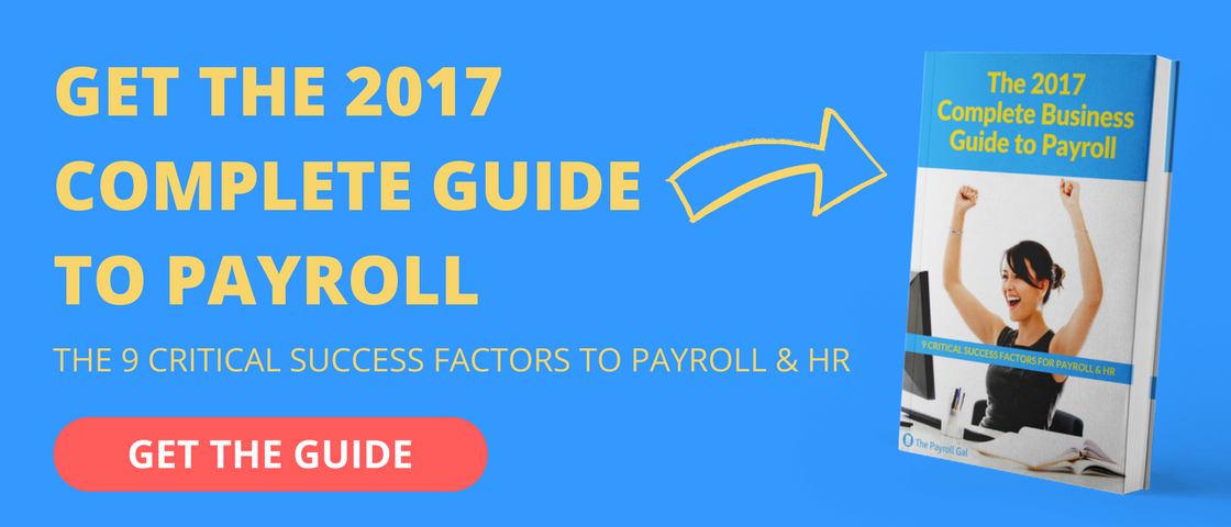 Get The 2017 Complete Business Guide To Payroll