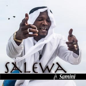 Cover Art for song Salewa (feat. Samini)